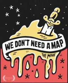 We dont need a map